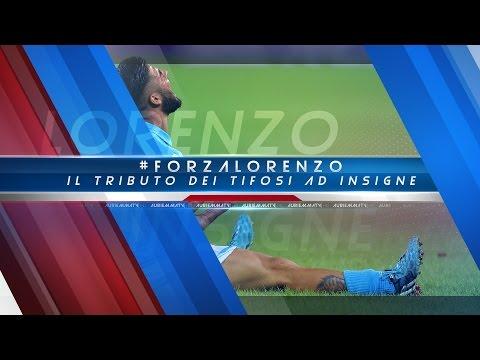 #FORZALORENZO - Il tributo dei tifosi a Lorenzo Insigne, SSC Napoli
