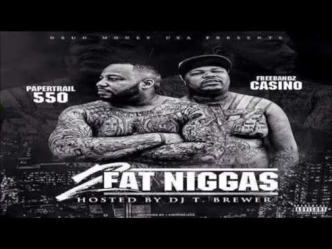 Casino & 550 - 2 Fat Niggas (Full Mixtape)