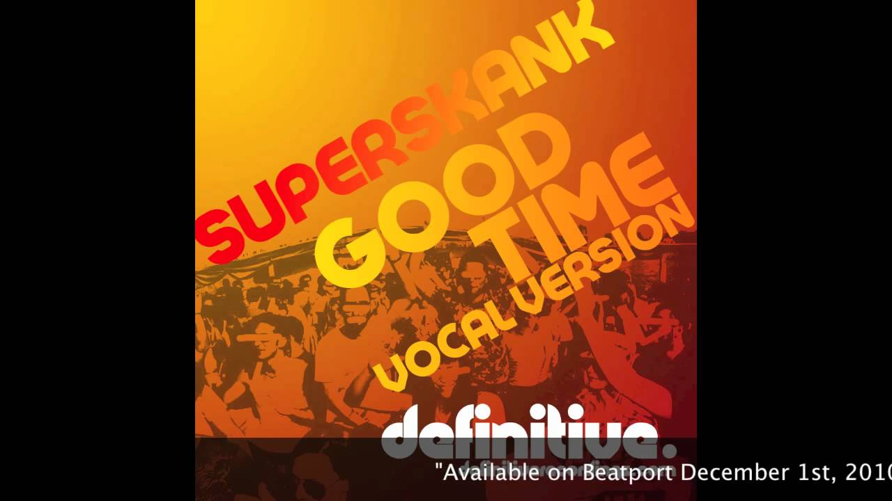 Superskank Good Time