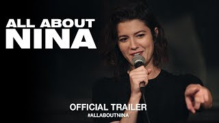 All About Nina (2018) | Official US Trailer HD