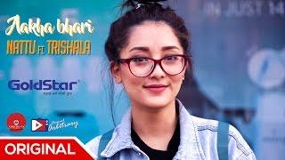 Nattu ft. Trishala | 'Aakha Bhari' brought to you by Goldstar