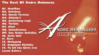 Andre Hehanusa The Best