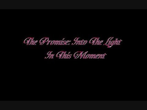 In This Moment - The Promis Into The Light