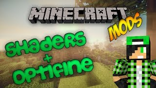 [TUTORIAL] Come scaricare la Shaders Mod + Optifine - MC 1.7.5 - NO FORGE | ITA 1080p