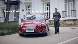 [XEHAY.VN] Đánh giá xe Ford Focus Ecoboost 1.5 mới tại Việt Nam (P.1)