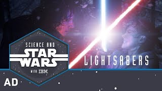 Lightsabers | Science and Star Wars