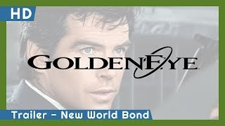 007: GoldenEye (1995) Trailer - New World Bond