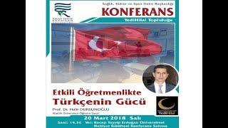 Prof. Dr. Halit Dursunoğlu, Etkili Öğretmenlikte Türkçe'nin Gücü, 2018 RİZE