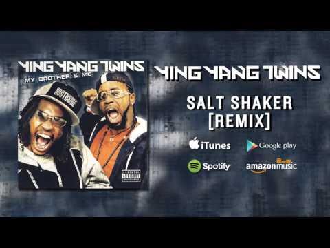 Ying Yang Twins - Salt Shaker [Remix]