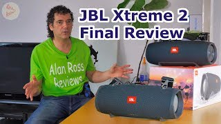 Jbl Xtreme 2 final review - post firmware 1.6 - 2018 update