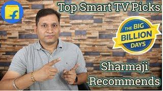 Sharmaji Recommends : Top Smart TV Picks on Flipkart's Big Billion Days!