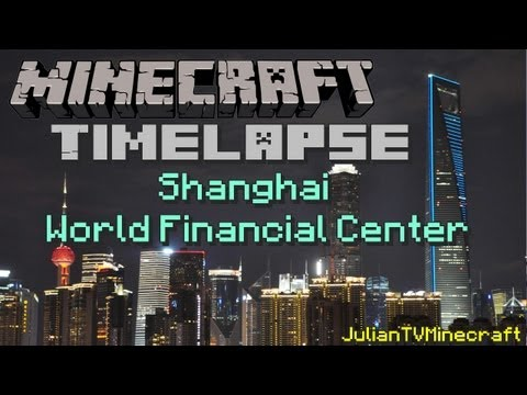 Minecraft Timelapse| Shanghai World Financial Center