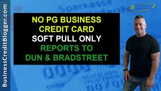 Download lagu No PG Business Credit Card (Soft Pull Only) - Business Credit 2021