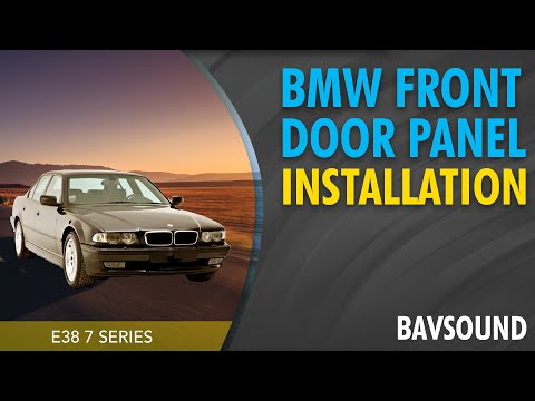 BMW e38 7 series Front Door Panel Installation