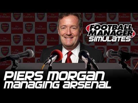 Football Manager Simulates: @PiersMorgan Managing Arsenal