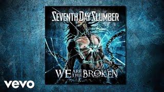 Seventh Day Slumber - We Are The Broken (Lyric Video)