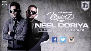 MASTER-D FT. BIGG SPADE - NEEL DORIYA TREY SONGZ SLOWMOTION REMIX | BANGLA URBAN | FREE DOWNLOAD