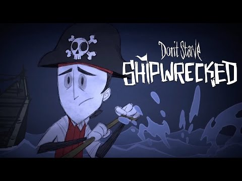 Don't Starve: Shipwrecked Expansion Launch Trailer
