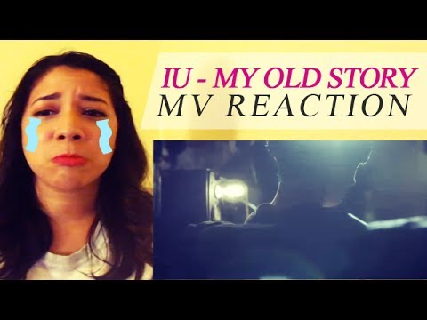 IU - My Old Story MV Reaction