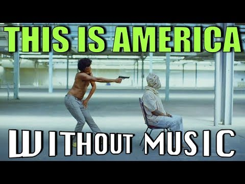 CHILDISH GAMBINO - This Is America WITHOUT