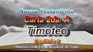 Carta 2da. A Timoteo - Traducción Lenguage Actual