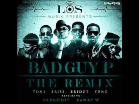 L.o.s Ft Banky W & Sarkodie - Badguy P Remix (new 2013) video