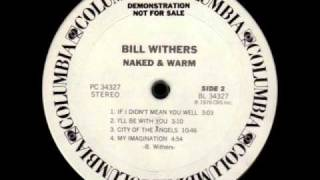 Watch Bill Withers City Of The Angels video