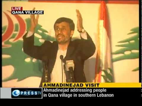 President Mahmoud Ahmadinejad visited  Qana During his tour of Lebanon's border region with Israel