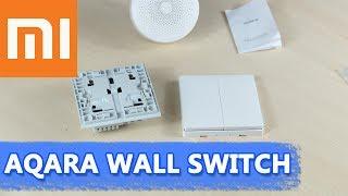 Xiaomi Aqara настенный выключатель – любая люстра в систему умного дома