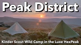 Peak District - Kinder Scout Wild Camp in the Luxe HexPeak