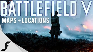 Battlefield V Maps + Theatres of War