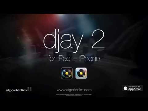 Introducing djay 2 by Algoriddim - The DJ app for iPad and iPhone