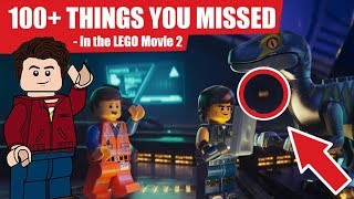 100+ THINGS YOU MISSED in the LEGO Movie 2