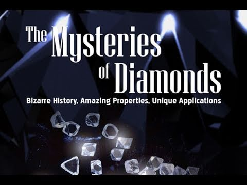 Public Lecture—The Mysteries of Diamonds: Bizarre History, Amazing Properties, Unique Applications