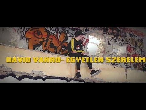 Dávid Varró- Egyetlen Szerelem (OFFICIAL VIDEO)