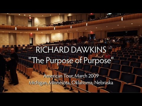 The Purpose of Purpose - Richard Dawkins