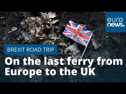 Brexit road trip: On the last ferry from Europe to the UK