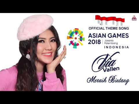 Download Lagu  Via Vallen - Meraih Bintang -  SONG ASIAN GAMES 2018  Audio Mp3 Free