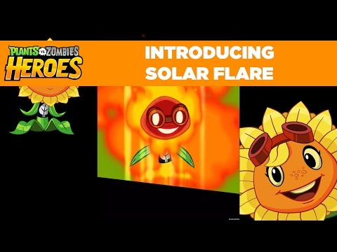 Plants vs. Zombies Heroes | Solar Flare Hero Gameplay