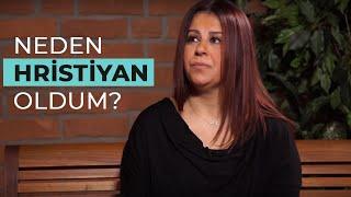 Neden Hristiyan Oldum?