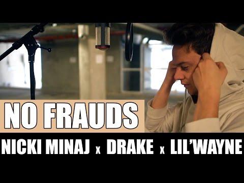 download lagu Nicki Minaj, Drake, Lil Wayne - No Frauds gratis