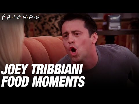 Joey Tribbiani + Food