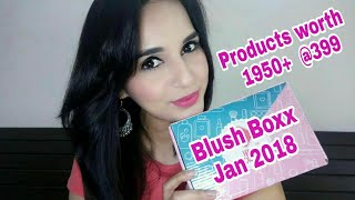 The Blush Boxx January 2018 | Products worth 1950+ @399 | Unboxing & Review| Instagram Giveaway Open