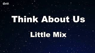 Think About Us - Little Mix Karaoke 【No Guide Melody】 Instrumental