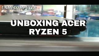 UNBOXING LAPTOP ACER RYZEN 5 GREY