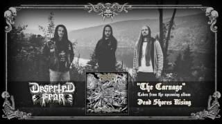 DESERTED FEAR - The Carnage (audio)
