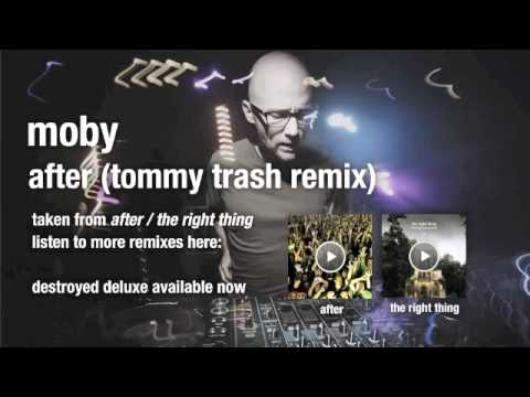 Moby - After (Tommy Trash remix) HQ audio
