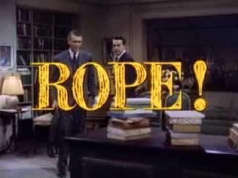 Rope Original Theatrical Trailer