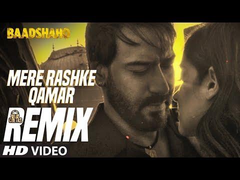Official Remix Mere Rashke Qamar   DJ Chetas   Baadshaho   Ajay Devgn   Ileana D'Cruz
