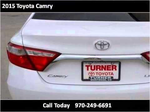 2015 Toyota Camry New Cars Montrose, Grand Junction, Telurid